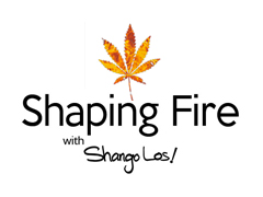Shaping Fire with Shango Los