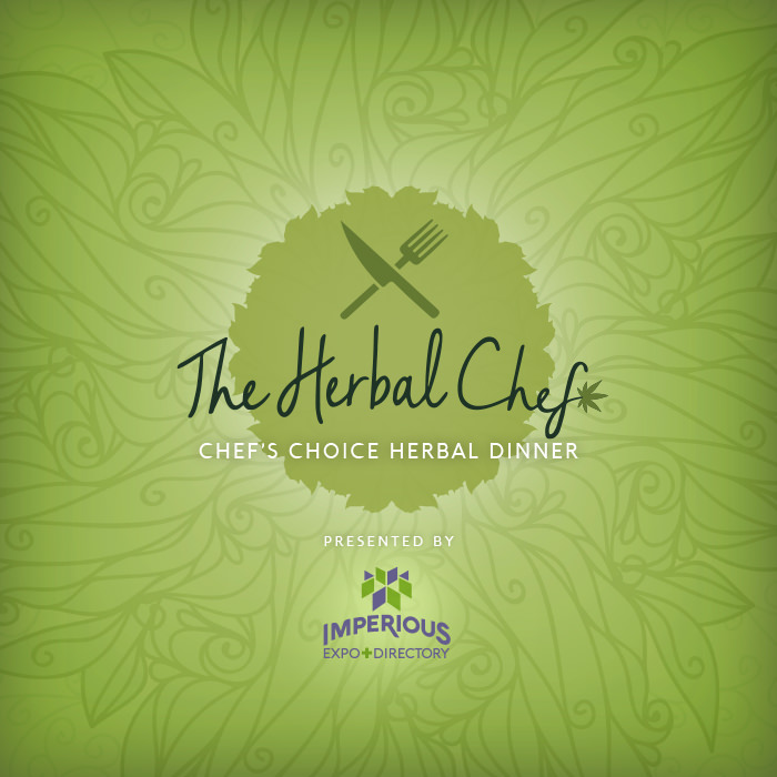 The Herbal Chef: Chef's Choice Herbal Dinner presented by Imperious Expo